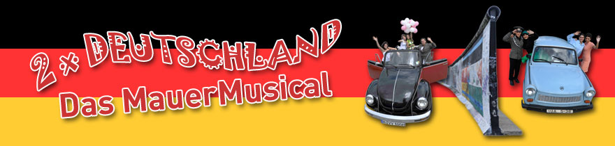 2 x Deutschland! das Musical von Buckhard Schwerbrock